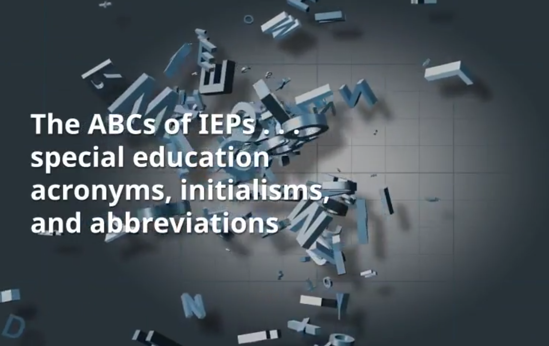 Special Education Acronyms, Initialisms & Abbreviations